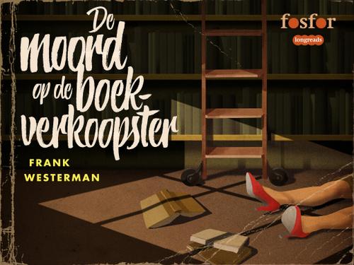 Moord op de Boekverkoopster Frank Westerman