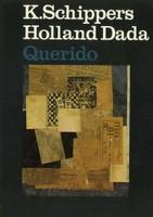 K. Schippers Holland DaDa 1974