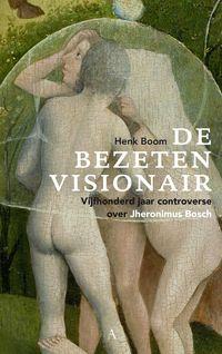 De bezeten visionair