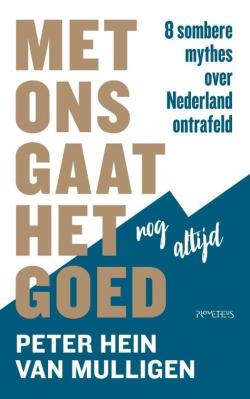 Met ons gaat het nog steeds goed van Peter Hein van Mulligen