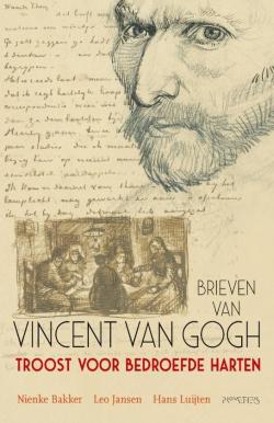 Troost voor bedroefde harten Vincent Van Gogh
