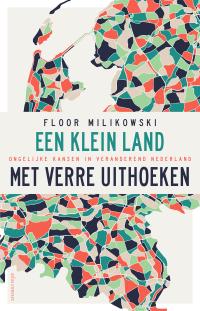 Klein land met verre uithoeken (2020) Floor Milikowski