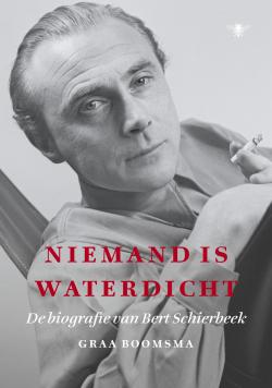 Niemand is waterdicht Bert Schierbeek Graa Boomsma